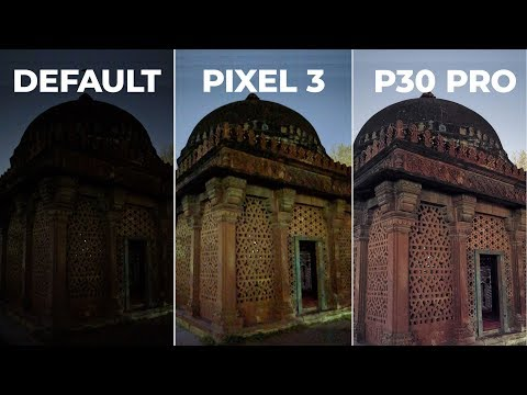 Huawei P30 Pro Just Destroys Pixel 3's Night Sight!