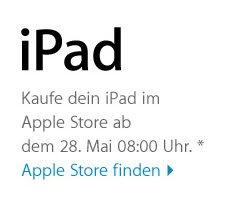 iPad Verkaufsstart in Deutschland 28. Mai 8 Uhr in den Apple Stores
