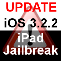 iPad Jailbreak mit iOS 3.2.2 Update nicht möglich