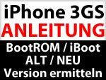 Anleitung: iPhone 3GS alter oder neuer Bootrom? iBoot Version ermitteln