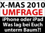 Bilanz Weihnachten 2010: iPhone 4, iPad, iPod touch?