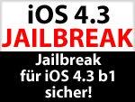 iOS 4.3 Jailbreak for Life für iPhone 4, 3GS, iPad & iPod touch