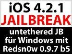 Redsn0w 0.9.7 b5 - untethered iOS 4.2.1 Jailbreak für Windows noch zu langsam?