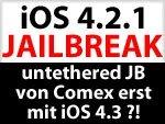Download Untethered iOS Jailbreak 4.2.1 verspätet sich - untethered Jailbreak erst mit iOS 4.3 bzw. 4.2.2 ?!