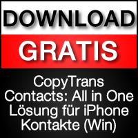 CopyTrans Contacts iPhone Kontakte am PC bearbeiten, sichern und aufs neue iPhone übertragen