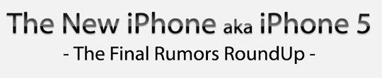 iPhone 5 Gerüchte mit Wahrscheinlichkeiten