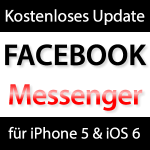 Update Facebook Messenger 2.0 für iPhone 5 & iOS 6
