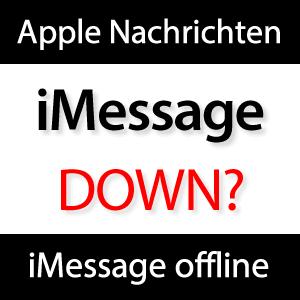 iMessage down - Nachrichten versenden geht nicht