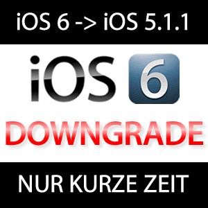 iOS 6 Downgrade nach iOS 5.1.1