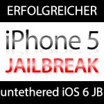 iPhone 5 Jailbreak am ersten Tag gelungen!