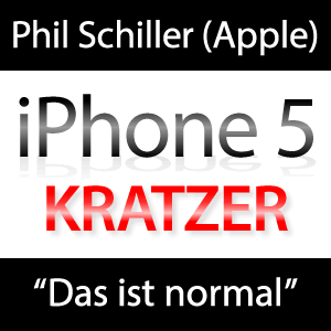 """iPhone 5 Kratzer im Alu sind normal"" meint Phil Schiller"