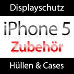 iPhone 5 Displayschutz, Hüllen und Cases
