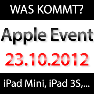 Apple Keynote 23. Oktober: Was kommt? iPad Mini, iPad 3S, iMac, Mac Mini, Apple HDTV, iTV, Cinema Display?