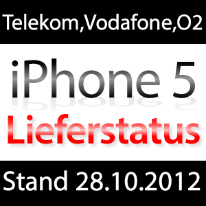 Lieferstatus iPhone 5 Vodafone, Telekom, O2!