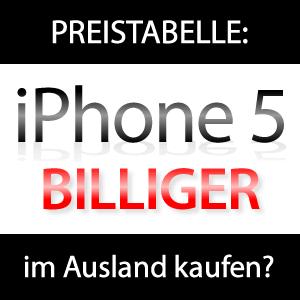 Apple iPhone 5 im Ausland billiger?