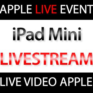 Apple zeigt Livestream iPad Mini Keynote!