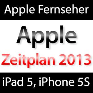 2013: Apple Fernseher, iPhone 5S, iPad 5, Retina iPad mini, Macbook Air Retina!