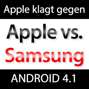 Apple klagt gegen Samsung Galaxy Tab 10.1 und Android 4.1 Jelly Bean!