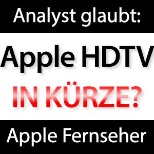 Apple HD TV - Fernseher von Apple kurz vor Release?