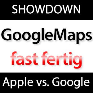 Google Maps für iPhone & iPad mit iOS 6 fast fertig!