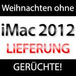 iMac 2012 erst nächstes Jahr?
