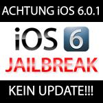 iOS 6.0.1 schließt iOS 6 Jailbreak Exploits!