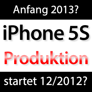 iPhone 5S Dezember 2012 in Produktion?