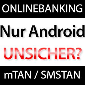 Onlinebanking Trojaner für Android (mTAN / SMSTAN)