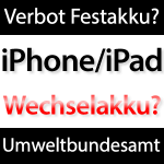 Akku Verbot iPhone & iPad!