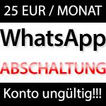 WhatsApp wird abgeschaltet. 25 EUR monatlich für WhatsApp!