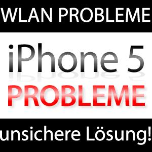 iPhone 5 WLAN Problem - WEP ist keine Lösung!
