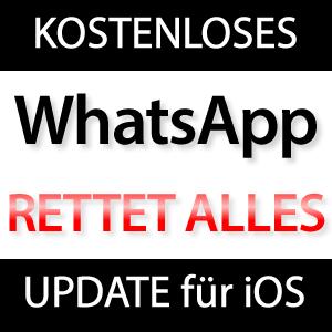 WhatsApp Update rettet alles!