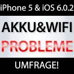 iOS 6.0.2: iPhone 5 Akku schneller leer & iPhone 5 Probleme mit WLAN akku probleme iphone 5 ios 6.0.2 150x150