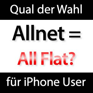 auswahl der richtigen allnet flat f rs iphone. Black Bedroom Furniture Sets. Home Design Ideas