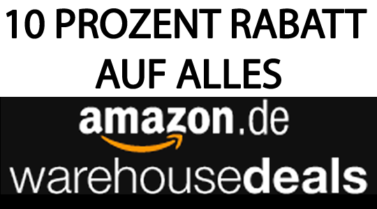 10 Prozent Amazon Rabatt auf ALLES! (Warehouse Deals)