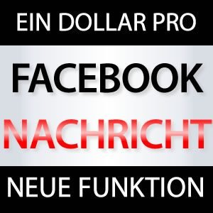 Facebook Message gegen Geld!