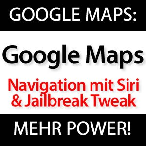 Google Maps Navigation Siri MapsOpener Jailbreak Tweak