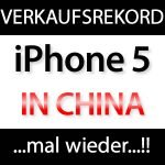 China: iPhone 5 bricht alle Rekorde! Fast acht iPhone 5 pro Sekunde! iphone 5 china 150x150
