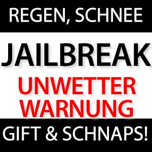 Unwetterwarnung beim Jailbreak - Regen und Schnee!