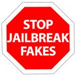STOP JAILBREAK FAKES!