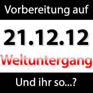 Weltuntergang 21.12.2012