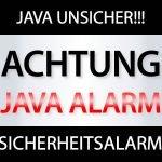 Java Unsicher!