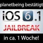 Planetbeing bestätigt 1 Woche bis Jailbreak!