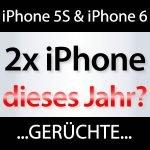 2013: iPhone 5S & iPhone 6