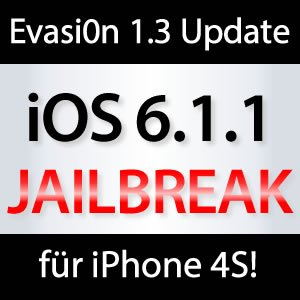 evasi0n 1.3: Jailbreak iOS 6.1.1 iPhone 4S!