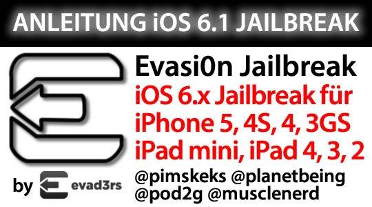 Anleitung Evasi0n Jailbreak iOS 6.1