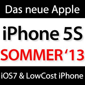 iPhone 5S im Juli 2013?