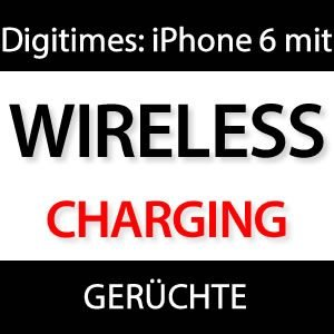 digitimes iphone 6 mit qi wireless charger kabellos akku laden in entwicklung. Black Bedroom Furniture Sets. Home Design Ideas