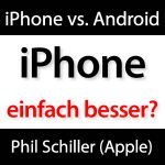 iPhone besser als Android?