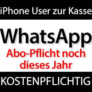 2013: WhatsApp iPhone Abo kommt!